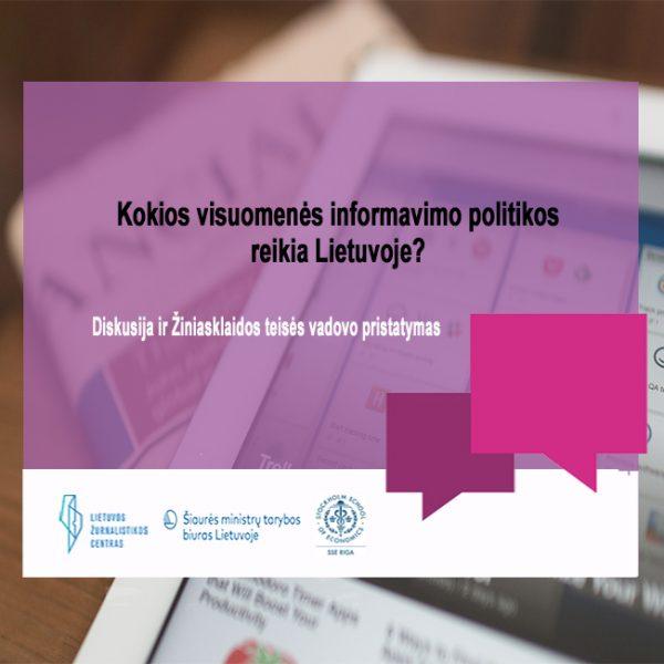 Kokios visuomenės informavimo politikos reikia Lietuvoje?