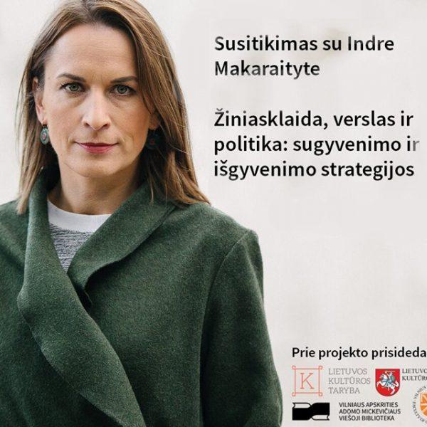 Susitikimas su žurnaliste Indre Makaraityte