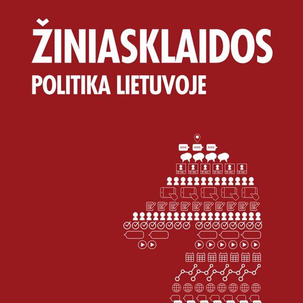 Naujos knygos pristatymas: Žiniasklaidos politika Lietuvoje